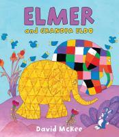 Cover image for Elmer and Grandpa Eldo