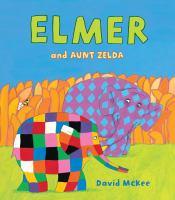 Cover image for Elmer and aunt Zelda