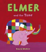 Cover image for Elmer and the tune
