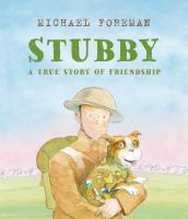 Cover image for Stubby : a true story of friendship
