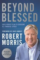 Cover image for Beyond blessed : God's perfect plan to overcome all financial stress