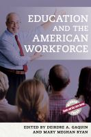 Cover image for Education and the American workforce 2017