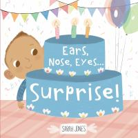Cover image for Ears, nose, eyes...surprise!