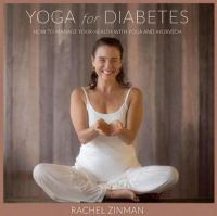 Cover image for Yoga for diabetes : how to manage your health with yoga and ayurveda