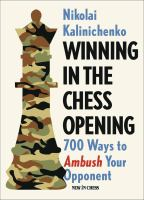 Cover image for Winning in the chess opening : 700 ways to ambush your opponent