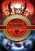 Cover image for Charlie Hernández and the league of shadows