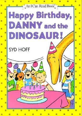 Happy birthday, Danny and the dinosaur! image cover