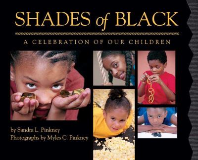 Shades of Black : A Celebration of our Children image cover