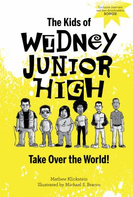 The kids of Widney Junior High take over the world! image cover