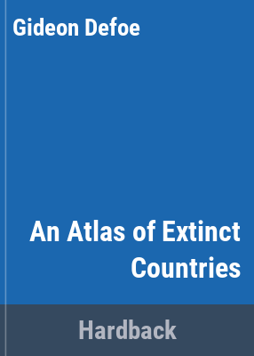 An atlas of extinct countries image cover