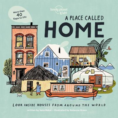 A Place called Home : Look Inside Houses Around the World image cover
