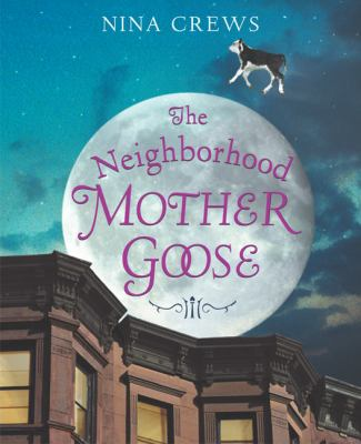 The Neighborhood Mother Goose image cover