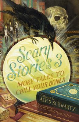Scary stories 3 : more tales to chill your bones image cover