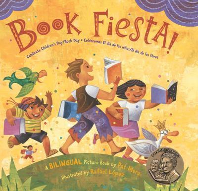 Book Fiesta!: Celebrate Children's Day Book Day/Celebremos El Día de los Niños El Día de los Libros: A Bilingual Picture Book Book fiesta! : celebrate Children's Day Book Day = celebremos el Día de los niños el Día de los libros : a bilingual pictur image cover