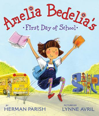 Amelia Bedelia's First Day of School image cover