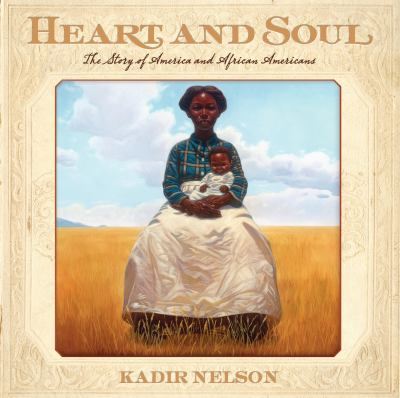 Heart and Soul: The Story of America and African Americans image cover