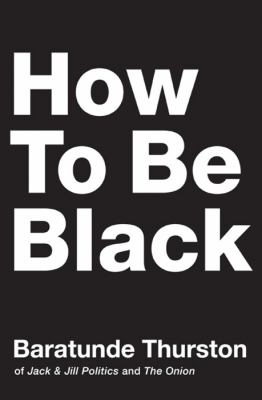 How To Be Black image cover