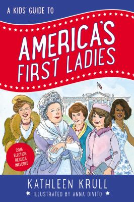 A kids' guide to America's first ladies image cover