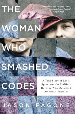 <em>The Woman Who Smashed Codes</em>
