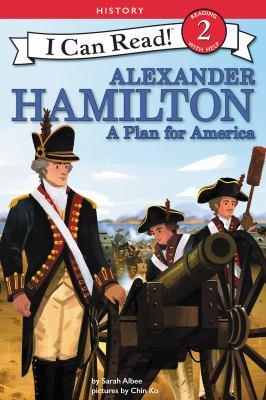 Alexander Hamilton: A Plan for America image cover