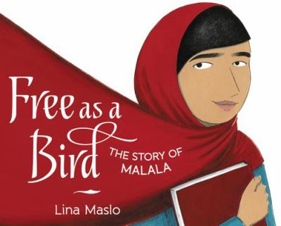 Free as a Bird: the story of Malala image cover