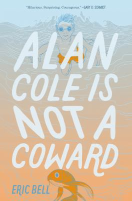 Alan Cole is Not a Coward image cover