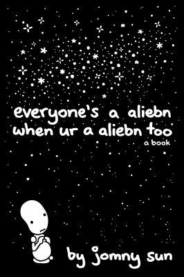Everyone's a Aliebn When Ur a Aliebn Too  image cover