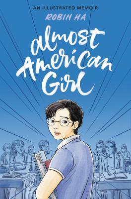 Almost American Girl: An Illustrated Memoir image cover