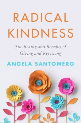 Radical Kindness: The Life-Changing Power of Giving and Receiving image cover
