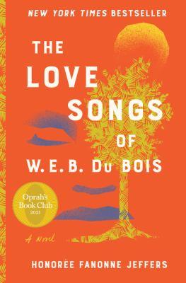 The Love Songs of W.E.B. Du Bois image cover