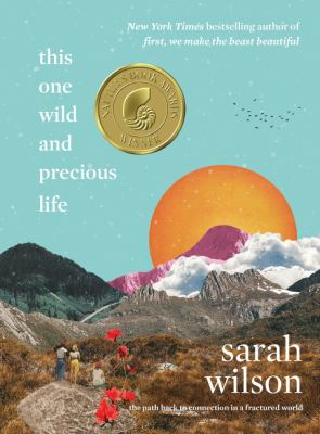 This one wild and precious life : the path back to connection in a fractured world image cover