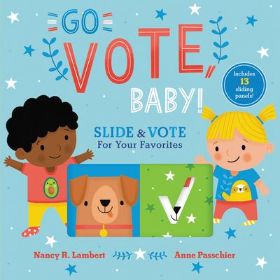 Go Vote, Baby! : Slide & Vote for your Favorites image cover
