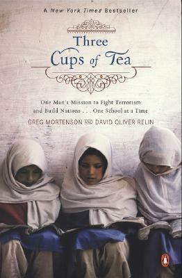 Three Cups of Tea : One Man's Mission to Promote Peace -- One School at a Time image cover