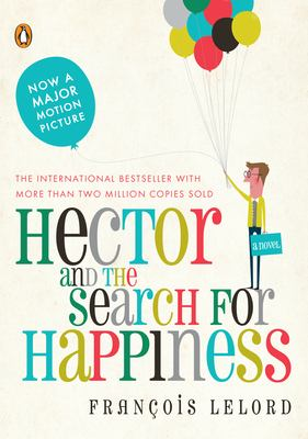 Hector and the Search for Happiness  image cover