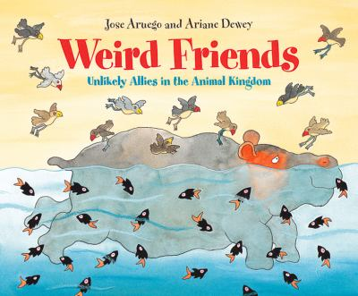 Weird friends : unlikely allies in the animal kingdom image cover