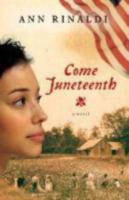 Come Juneteenth : [a novel] image cover