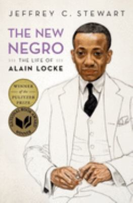 The New Negro : The Life of Alain Locke image cover