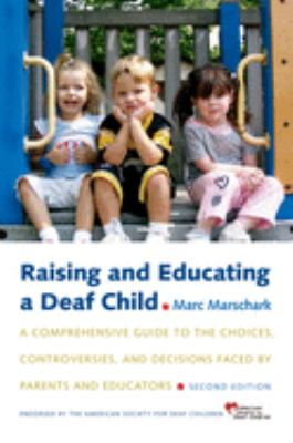 Raising and educating a deaf child : image cover