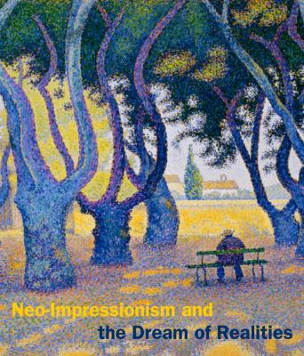 Neo-Impressionism and the Dream of Realities  image cover