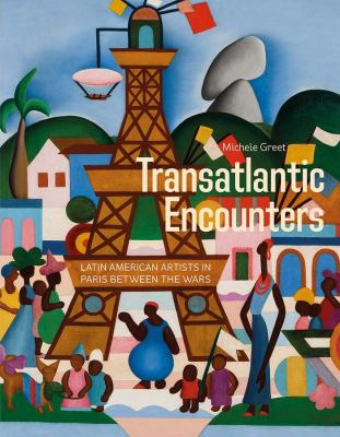 Transatlantic Encounters: Latin American Artists in Paris Between the Wars image cover