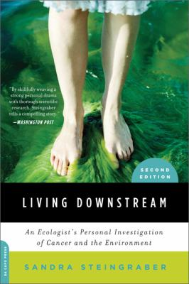 Living downstream : an ecologist's personal investigation of cancer and the environment image cover