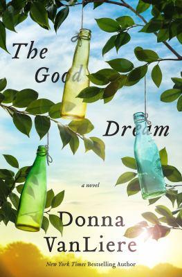 The good dream : [a novel] image cover