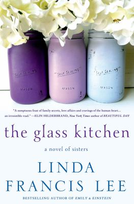 The Glass Kitchen: a Novel of Sisters image cover