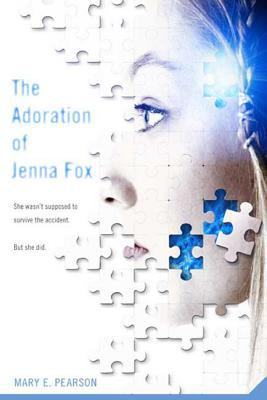 The Adoration of Jenna Fox image cover