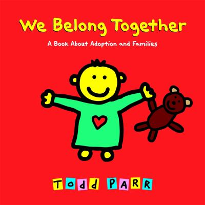 We belong together : a book about adoption and families image cover