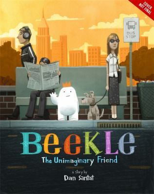 The Adventures of Beekle: The Unimaginary Friend image cover