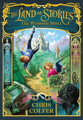 The Land of Stories: The Wishing Spell cover