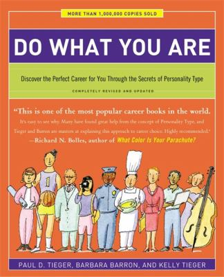 Do what you are : discover the perfect career for you through the secrets of personality type image cover