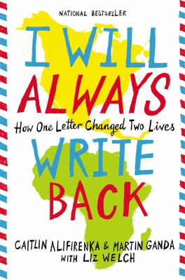 Cover image for I will always write back : how one letter changed two lives