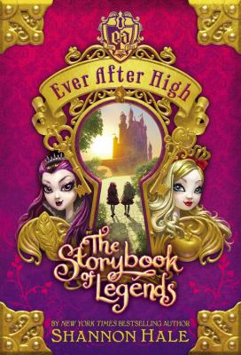 Ever After High: The Storybook of Legends cover